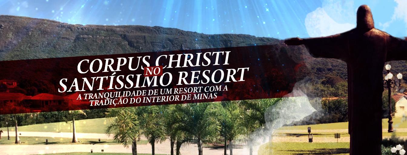 banner-15_santissimo-resort_tiradentes_minas-gerais_feriado-corpus-christi